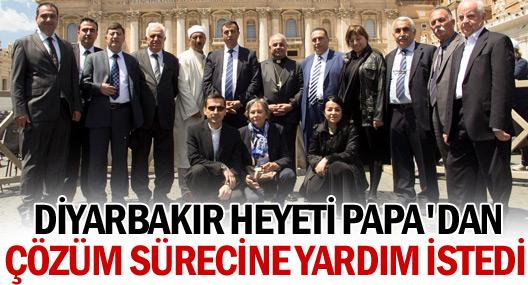 Diyarbakır heyeti Papa'dan 'çözüm sürecine' destek istedi