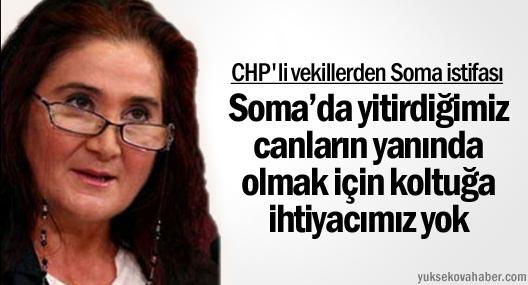 CHP'li vekillerden Soma istifası