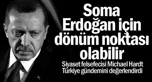 Siyaset felsefecisi Hardt: Soma, Erdoğan için dönüm noktası olabilir