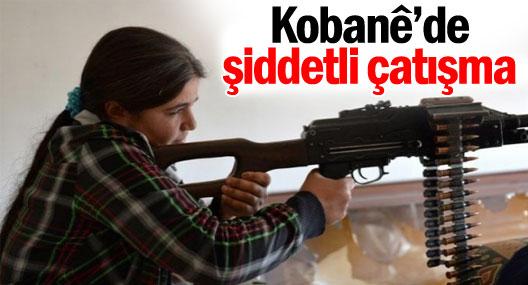 Kobanê'de şiddetli çatışma
