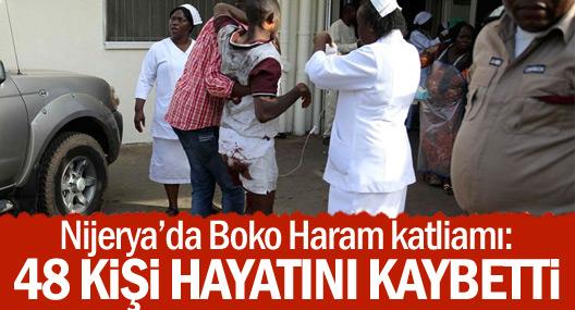 Nijerya'da Boko Haram katliamı: 48 ölü