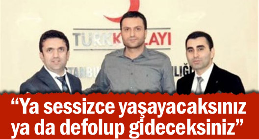 Türk Kızılayı şube başkanından göstericilere hakaret
