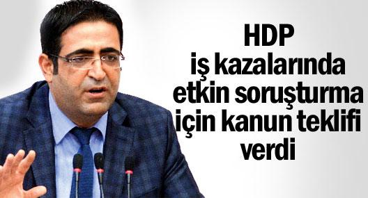 HDP iş kazalarında etkin soruşturma için kanun teklifi verdi
