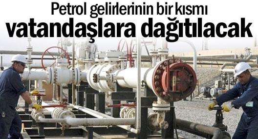 Petrol gelirlerinin bir kısmı vatandaşlara dağıtılacak
