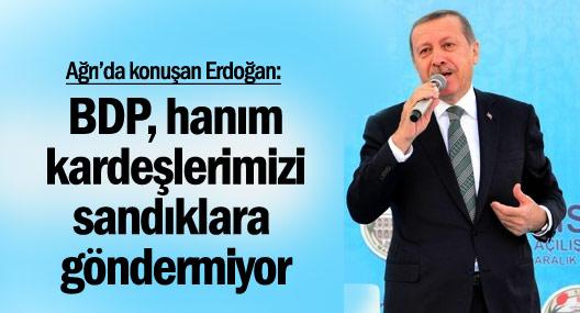 Erdoğan: BDP, hanım kardeşlerimizi sandıklara göndermiyor