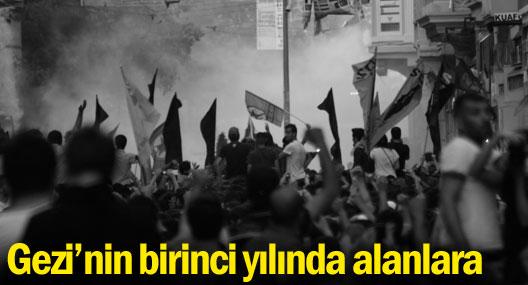 Gezi'nin birinci yılında alanlara