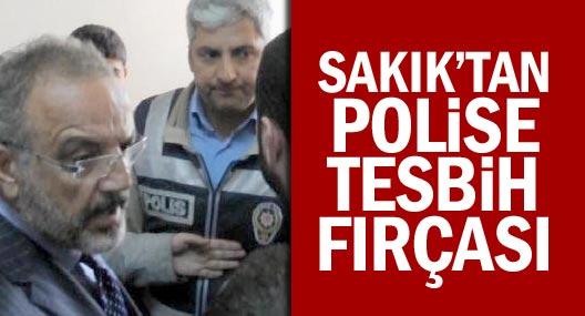 Sakık'tan polise tesbih fırçası