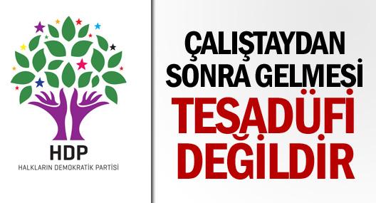 HDP: Tesadüfi değil!