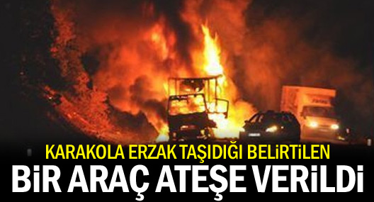 Şemdinli'de bir bir araç ateşe verildi