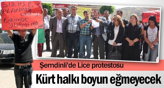 Şemdinli'de Lice protestosu: Boyun eğmeyeceğiz