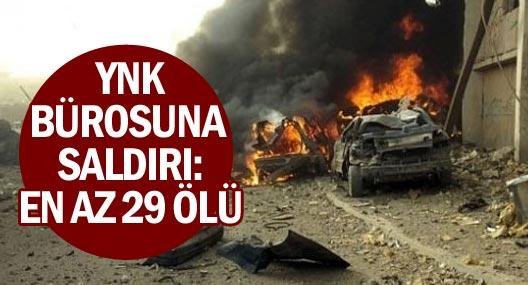YNK binasına bombalı saldırı: 29 ölü