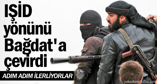 IŞİD yönünü Bağdat'a çevirdi