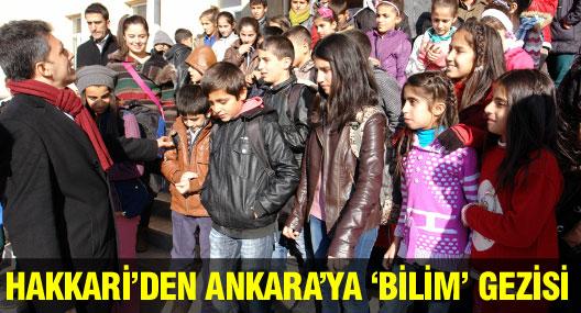 Hakkari'den Ankara'ya 'Bilim' gezisi