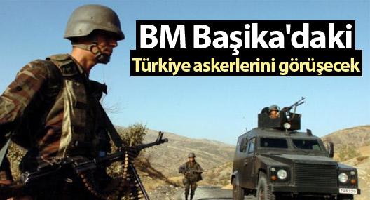 BM Başika'daki Türkiye askerlerini görüşecek