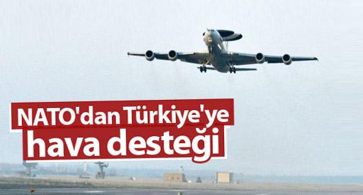 NATO'dan Türkiye'ye hava desteği