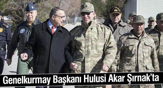Genelkurmay Başkanı Hulusi Akar Şırnak'ta