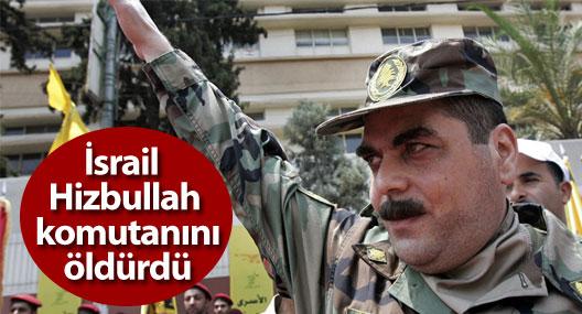 İsrail Hizbullah komutanını öldürdü