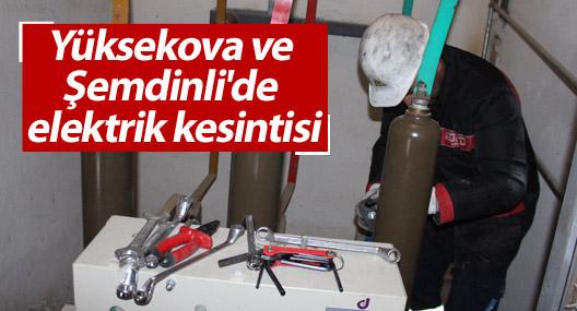 Yüksekova ve Şemdinli'de elektrik kesintisi