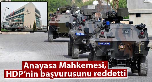 Anayasa Mahkemesi, sokağa çıkma yasaklarıyla ilgili başvuruyu reddetti