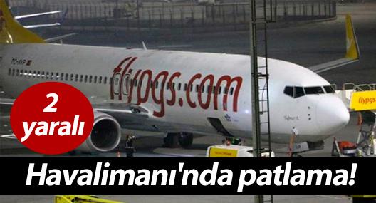 Sabiha Gökçen Havalimanı'nda patlama: 2 yaralı