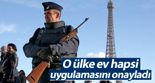 Fransa 'ev hapsi' uygulamasını onayladı