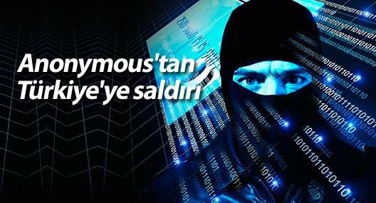 Anonymous'tan Türkiye'ye saldırı