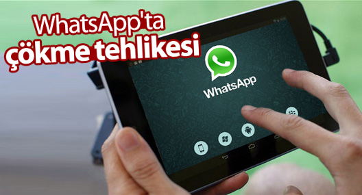 WhatsApp'ta çökme tehlikesi