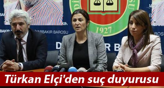 Türkan Elçi'den suç duyurusu