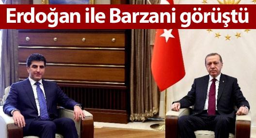 Barzani, Erdoğan ile görüştü
