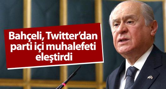 Bahçeli, Twitter'dan parti içi muhalefeti eleştirdi