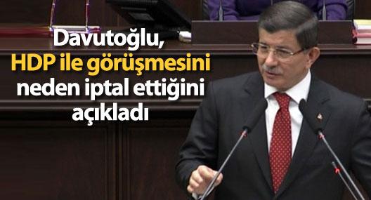 Davutoğlu, HDP ile görüşmesini neden iptal ettiğini açıkladı
