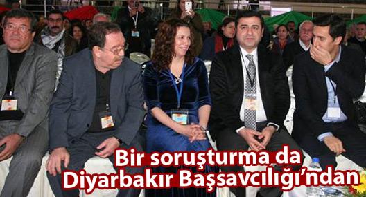 DTK kongresiyle ilgili bir soruşturma da Diyarbakır Başsavcılığı'ndan