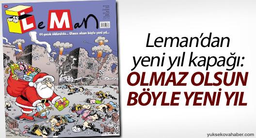 LeMan'dan yeni yıl kapağı:Olmaz olsun böyle yeni yıl!