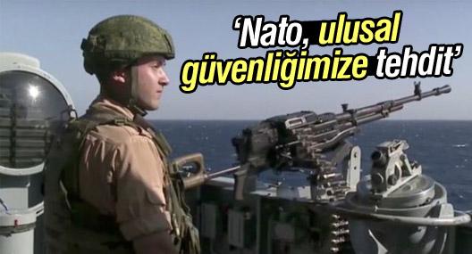 Rusya: Nato ulusal güvenliğimize tehdit