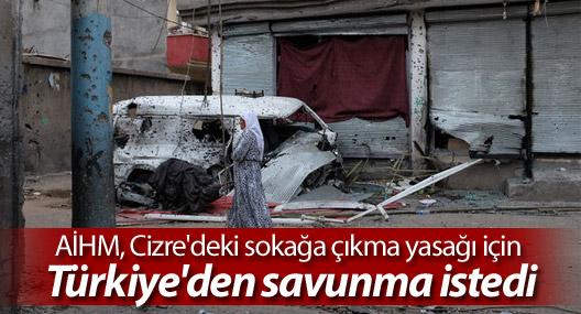 AİHM, Cizre'deki sokağa çıkma yasağı için Türkiye'den savunma istedi