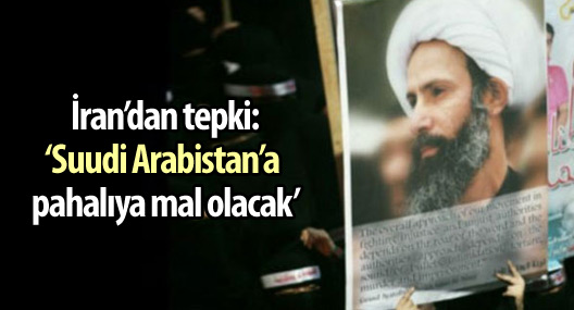 İran: 'Suudi Arabistan'a pahalıya mal olacak'