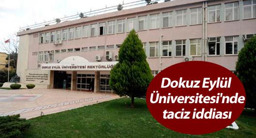 Dokuz Eylül Üniversitesi'nde taciz iddiası