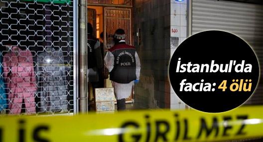 İstanbul'da facia: 4 ölü