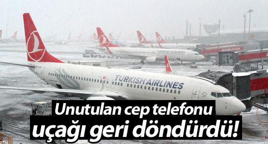 THY uçağı, unutulan cep telefonu nedeniyle pistten geri döndü