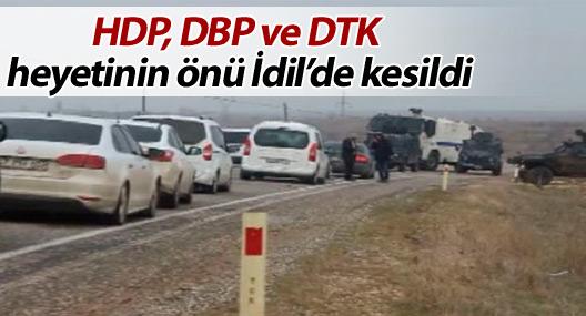 HDP, DBP ve DTK heyetinin önü İdil'de kesildi