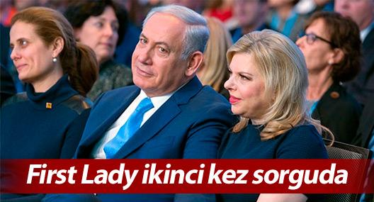 Netanyahu'nun eşi, beş günde ikinci kez sorguya alındı
