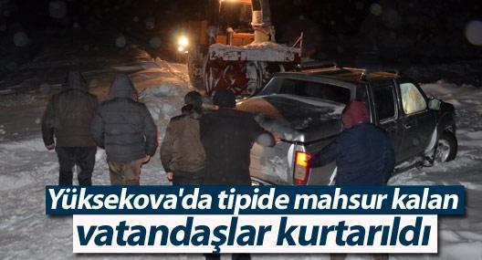Yüksekova'da tipide mahsur vatandaşlar kurtarıldı