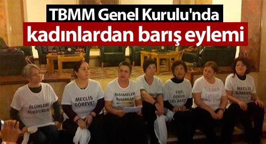 TBMM Genel Kurulu'nda kadınlardan eylem