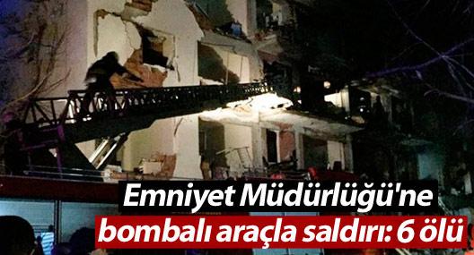 Çınar Emniyet Müdürlüğü'ne bombalı araçla saldırı: 6 ölü