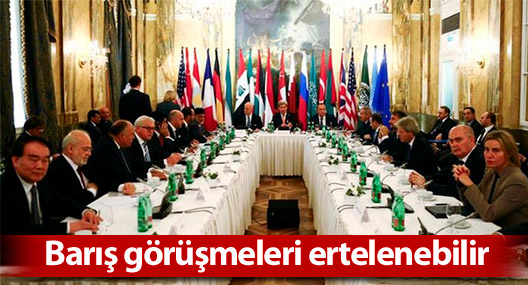 Suriye barış görüşmeleri ertelenebilir