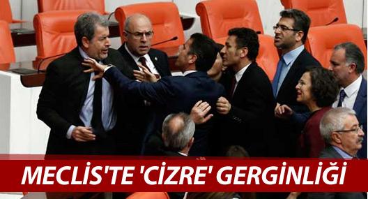 Meclis'te 'Cizre' gerginliği