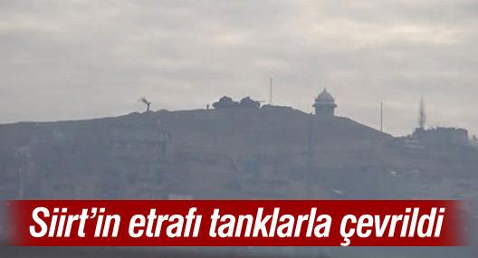 Siirt'in etrafı tanklarla çevrildi