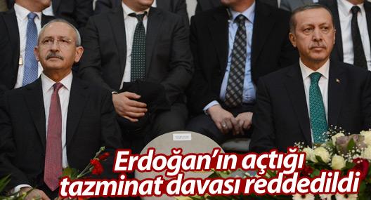 Erdoğan'ın Kılıçdaroğlu'na açtığı tazminat davası reddedildi