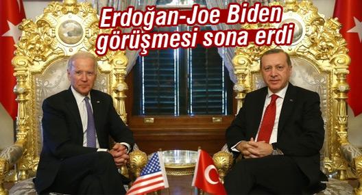 Erdoğan ile Joe Biden görüşmesi sona erdi