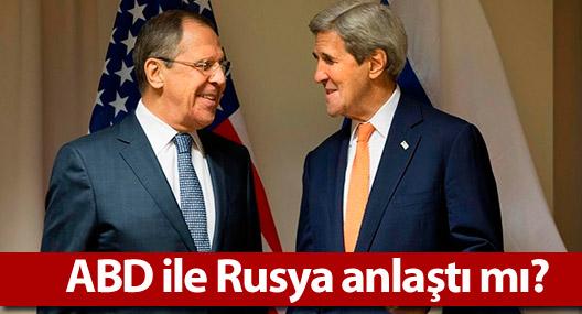 ABD ile Rusya anlaştı mı?